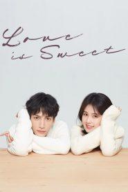 ซีรี่ย์จีน Love Is Sweet ครึ่งทางรัก E.1-36 จบ