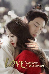 ซีรี่ย์จีน Love Through a Millennium ปาฏิหาริย์รักพันปี Ep.1-20 จบ