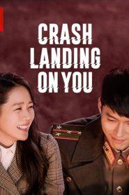 ซีรี่ย์เกาหลี Crash Landing on You ปักหมุดรักฉุกเฉิน ตอนที่ 1-16 จบ