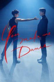 ซี่รี่ย์เกาหลี You Make Me Dance ตอนที่ 1-8 จบ