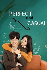 ซีรี่ย์จีน Perfect and Casual ลุ้นรักคู่รักกำมะลอ ตอนที่ 1-24 จบ
