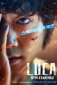 ซีรี่ย์เกาหลี L.U.C.A.: The Beginning ตอนที่ 1-12 จบ